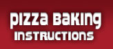 Pizza Baking Instructions
